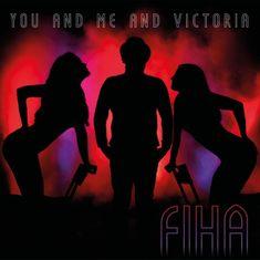 FiHa: You and Me and Victoria - CD