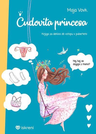 Maja Vovk: Čudovita princesa (8. do 12. let), mehka vezava