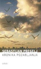 Sebastijan Pregelj: Kronika pozabljanja, mehka vezava