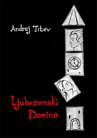 Andrej Titov: Ljubezenski domino, mehka vezava