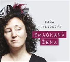 Alexandra Niklíčková: Zmačkaná žena