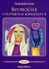 Maja Debevc: Sporočila vilinskega kraljestva - orakeljske karte
