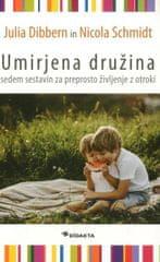 Julija Dibbern, Nicola Schmidt: Umirjena družina, mehka vezava