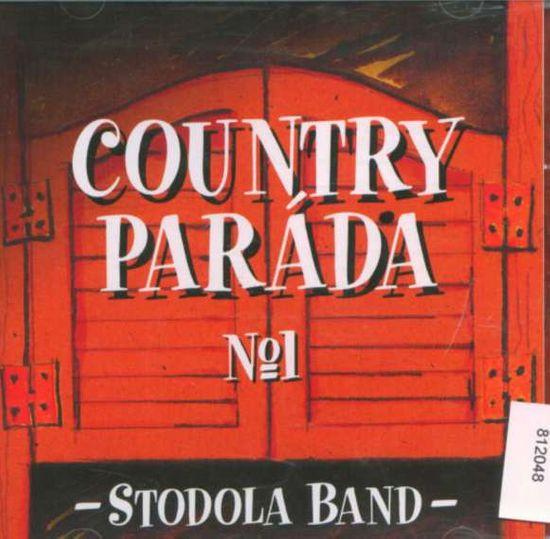 Stodola band: Country Paráda - 1 - CD