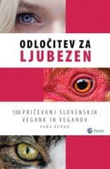 Sara Zupan: Odločitev za ljubezen, broširana vezava