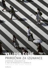 Velibor Čolić: Priročnik za izgnance, trda vezava