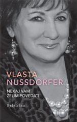 Vlasta Nussdorfer: Nekaj vam želim povedati, trda vezava