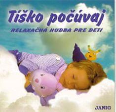Janig: Tíško počúvaj / Relaxační hudba pro děti - CD