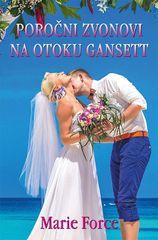 Marie Force: Poročni zvonovi na otoku Gansett, mehka vezava