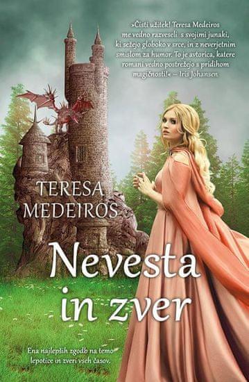 Teresa Medeiros: Nevesta in zver, mehka vezava
