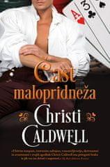 Christi Caldwell: Čast malopridneža, mehka vezava