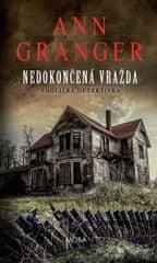 Ann Granger: Nedokončená vražda - Anglická detektivka