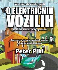 Peter Pikl: Vse, kar ste želeli vedeti o električnih vozilih, mehka vezava