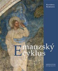 Kateřina Kubínová: Emauzský cyklus