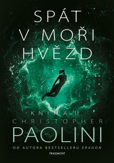 Paolini Christopher: Spát v moři hvězd - Kniha II.