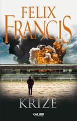Francis Felix: Krize
