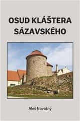 Aleš Novotný: Osud kláštera sázavského
