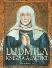 Jakub Izdný: Ludmila Kněžna a světice