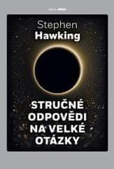Stephen Hawking: Stručné odpovědi na velké otázky