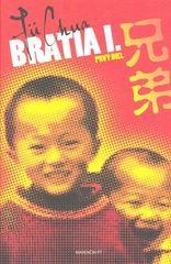 Jü Chua: Bratia I. Prvý diel