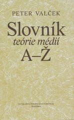 Peter Valček: Slovník teórie médií A-Ž