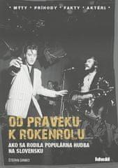 Štefan Danko: Od praveku k rokenrolu - Ako sa rodila populárna hudba na Slovensku