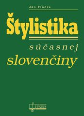 Ján Findra: Štylistika súčasnej slovenčiny