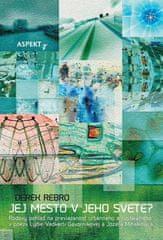 Derek Rebro: Jej mesto v jeho svete?