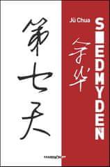 Jü Chua: Siedmy deň