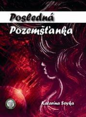 Katarína Soyka: Posledná Pozemšťanka