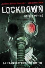 A. G. Smith: Lockdown FOBOS - Útěk z výhně