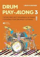 Libor Kubánek: Drum Play-Along 3 - 7 etud pro bicí soupravu & piano