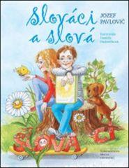 Jozef Pavlovič: Slováci a slová