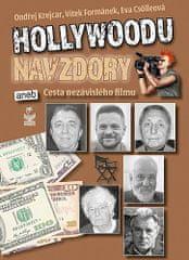 Hollywoodu navzdory - aneb Cesta nezávislého filmu