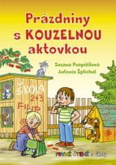 Pospíšilová Zuzana: Prázdniny s kouzelnou aktovkou - První čtení s úkoly