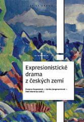 Zuzana Augustová: Expresionistické drama z českých zemí
