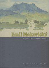 Katarína Szmudová: Emil Makovický