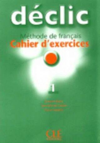 DÉCLIC 1 EXERCICES + CD