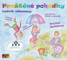 Malátný, Petřík, Ondrušková: Praštěné pohádky - CD