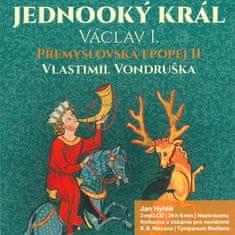 Vondruška Vlastimil: Přemyslovská epopej II - Jednooký král Václav I. (3x CD) - MP3-CD