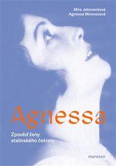 Agnessa - Zpověď ženy stalinského čekisty