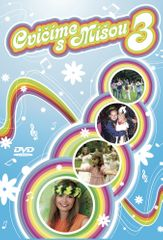 Růžičková Míša: Cvičíme s Míšou 3 - DVD
