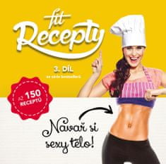 Fit recepty Fit Recepty 3.díl