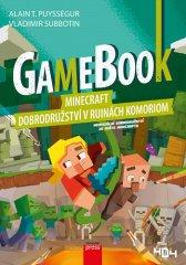 Alain T. Puysségur: Gamebook: Minecraft – dobrodružství v ruinách Komoriom