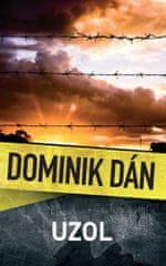 Dominik Dán: Uzol