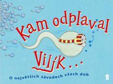 Allan Nicholas: Kam odplaval Vilík...