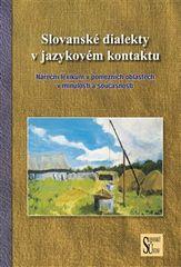 Mirosław Jankowiak: Slovanské dialekty v jazykovém kontaktu - Nářeční lexikum v pomezních oblastech v minulosti a současnosti