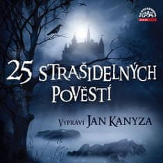 25 strašidelných pověstí - CDmp3 (Vypráví Jan Kanyza)