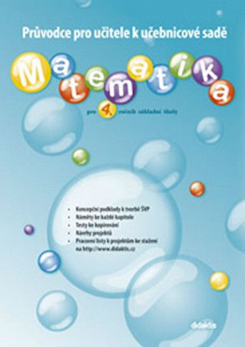 J. Blažková: Matematika pro 4. ročník základní školy - Průvodce pro učitele k učebnicové sadě