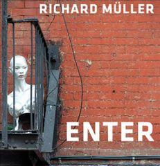 Richard Müller: Enter